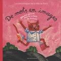 Bibliothèques Ville de Paris - Des mots en images - Sélection de livres pour les enfants de 3 à 6 ans.