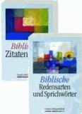Biblische Redensarten, Sprichwörter und Zitate - Zwei Standardwerke in einem Paket.