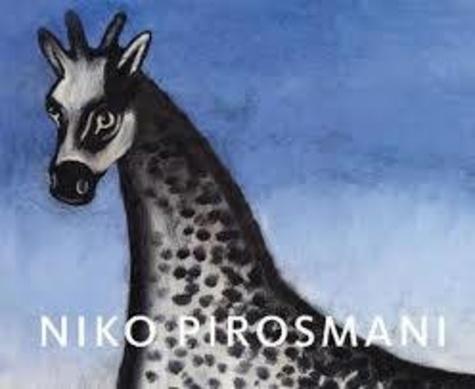 Bice Curiger - Niko Pirosmani.