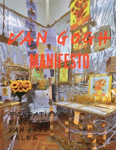 Bice Curiger et Susanne von Falkenhausen - Van Gogh manifesto.