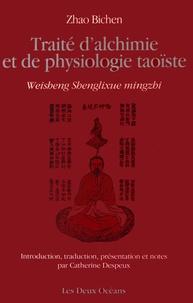 Traité d'alchimie et de physiologie taoïste - Bichen Zhao |
