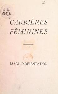 Bidault et  Bonte - Carrières féminines - Essai d'orientation.