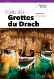 Biel Puig - Visite des grottes du Drach - Majorque.
