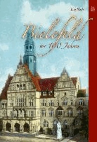 Bielefeld vor 100 Jahren.