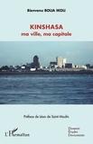 Bienvenu Bolia Ikoli - Kinshasa ma ville, ma capitale.