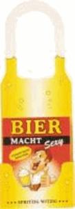 Bier macht Sexy - Stammtisch-Kracher.