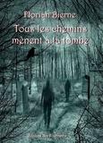 Bierne-f - Tous les chemins mènent à la tombe.