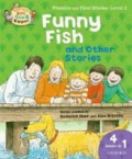 Biff, Chip, and Kipper: Level 1 Phonics & First Stories: Funny Fish and Other Stories.