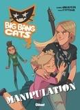 Grimaldi - Big Bang Cats - Tome 03 - Manipulation.