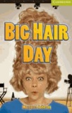 Big Hair Day. Buch + CD.