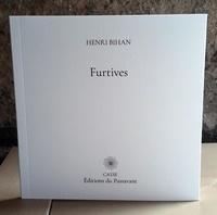 Bihan Henri - Furtives.
