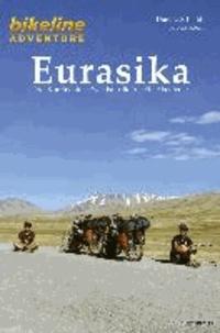 Bikeline Adventure Eurasika - Drei Kontinente - Zwei Fahrräder - Ein Abenteuer.