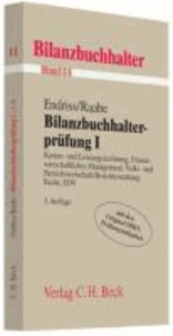 Bilanzbuchhalterprüfung 1 - Kosten- und Leistungsrechnung, Finanzwirtschaftliches Management, Volks- und Betriebswirtschaft/Berichterstattung, Recht, EDV.