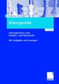 Bilanzpolitik - Jahresabschluß nach Handels- und Steuerrecht. Mit Aufgaben und Lösungen.
