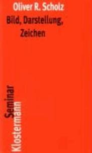 Bild, Darstellung, Zeichen - Philosophische Theorien bildlicher Darstellung.