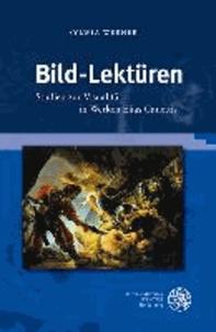 Bild-Lektüren - Studien zur Visualität in Werken Elias Canettis.