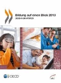 Bildung auf einen Blick 2013 - OECD-Indikatoren.