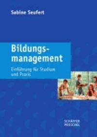 Bildungsmanagement - Einführung für Studium und Praxis.