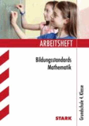Bildungsstandards Mathematik 4. Klasse Arbeitsheft - Arbeitshefte Grundschule.