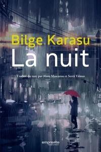 Bilge Karasu - La nuit.