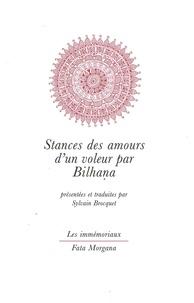 Bilhana - Stances des amours d'un voleur.