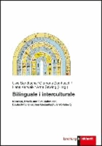 Bilinguale i interculturale - Konzept, Praxis und Evaluation der Deutsch-Italienischen Gesamtschule Wolfsburg.