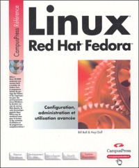 Bill Ball et Hoyt Duff - Linux Red Hat Fedora. 2 Cédérom