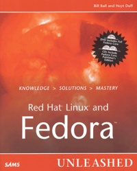 Bill Ball et Hoyt Duff - Red Hat Linux and Fedora - Includes 1 DVD + 2 CD-ROM.