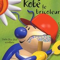 Bill Bolton et Peggy Pâquerette - Kobé le bricoleur.