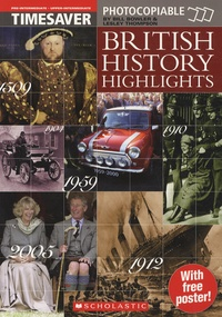 Bill Bowler et Lesley Thompson - British History Highlights.
