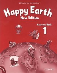 Bill Bowler et Sue Parminter - Happy Earth - Activity Book 1. 1 Cédérom