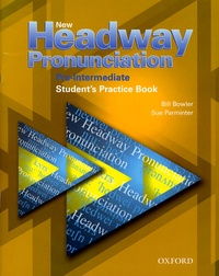 Bill Bowler et Sue Parminter - New Headway Pronunciation Pre-Intermediate - Student's Practice Book. 1 CD audio