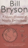 Bill Bryson - A Short History of Nearly Everything.