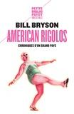 Bill Bryson - American rigolos - Chroniques d'un grand pays.