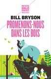 Bill Bryson - Promenons-nous dans les bois.