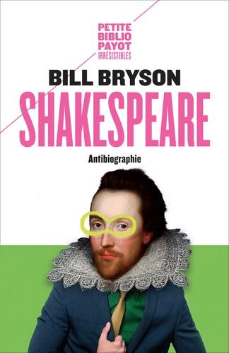 Shakespare, antibiographie