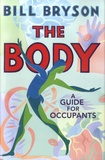 Bill Bryson - The Body - A Guide for Occupants.
