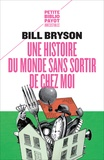 Bill Bryson - Une histoire du monde sans sortir de chez moi.