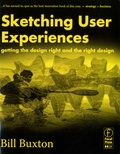 Bill Buxton - Sketching User Experiences - Getting the design right and the right design.