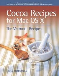 Cocoa Recipes for Mac OS X - Bill Cheeseman |