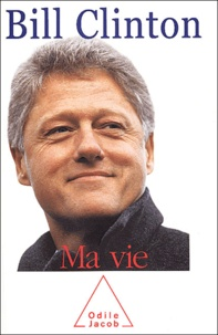 Bill Clinton - Ma vie.