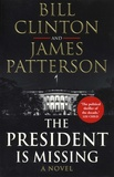 Bill Clinton et James Patterson - The President is Missing.