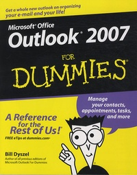 Outlook 2007 For Dummies - Bill Dyszel |