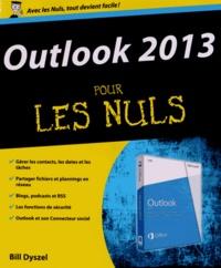 Bill Dyszel - Outlook 2013 pour les nuls.