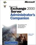 Bill English et Walter-J Glenn - Exchange 2000 Server. - Administrator's Companion, with CD-ROM.