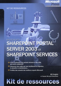Bill English - SharePoint Portal Server 2003 et SharePoint Services.