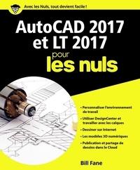 Bill Fane - AutoCAD 2017 et LT 2017 pour les nuls.