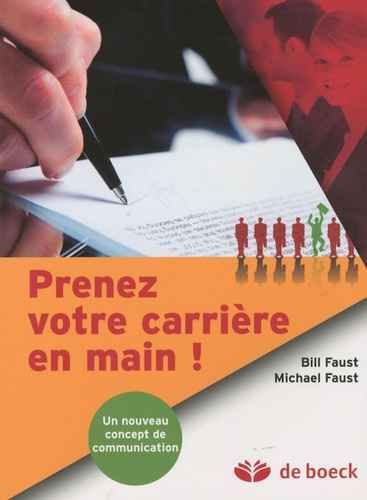Prenez Votre Carrière En Main Bill Faust Michael Faust Decitre