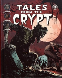 Bill Gaines et Al Feldstein - Tales from the Crypt Tome 4 : .
