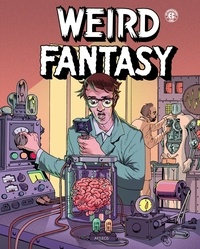 Bill Gaines et Al Feldstein - Weird Fantasy Tome 1 : .